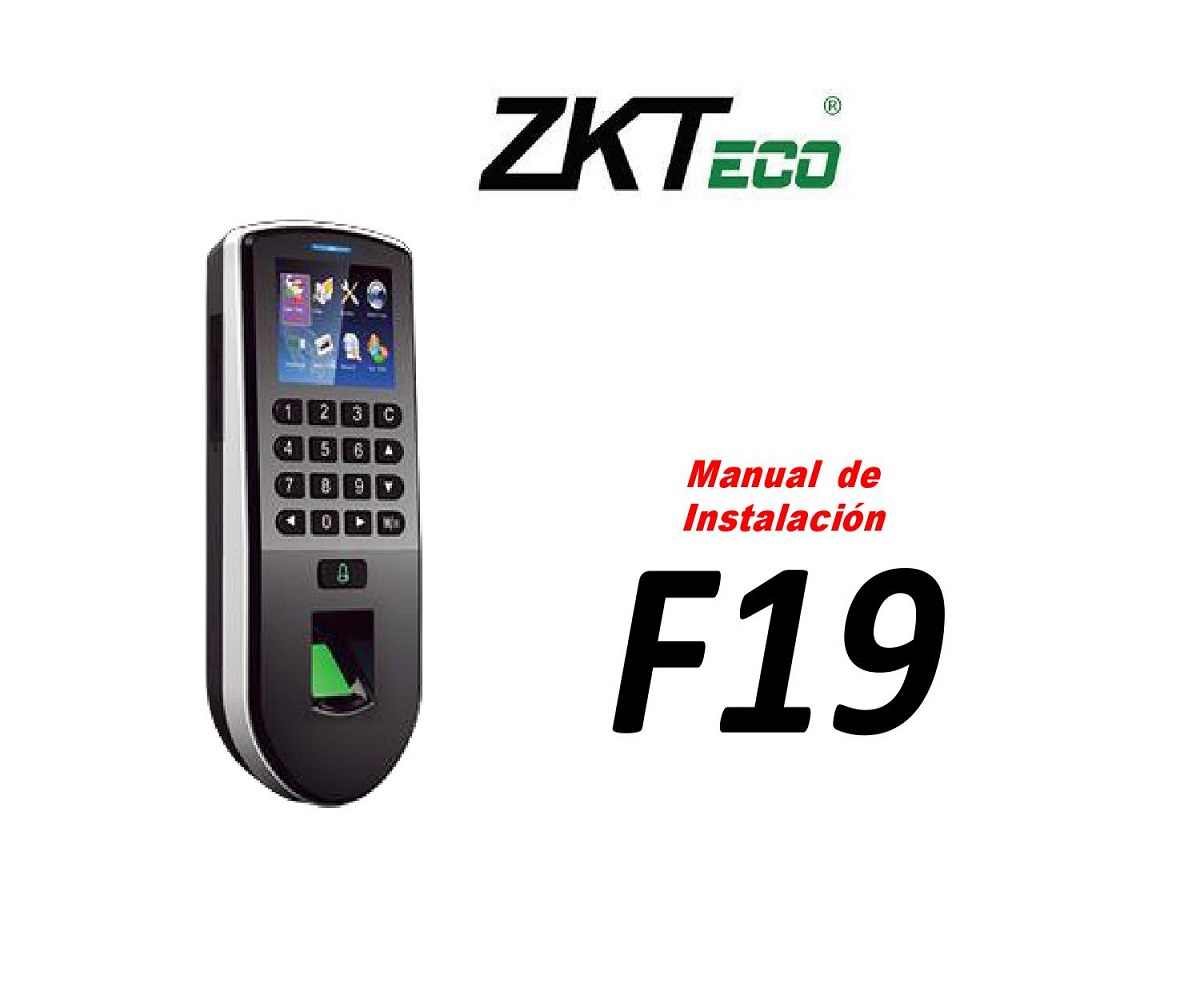 ZKTeco Access control time Attendance Terminal - F19